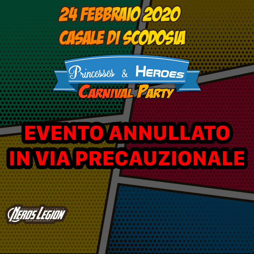"""Annullamento evento """"Princesses & Heroes – Carnival Party"""""""